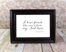 I have found the one whom my soul loves. Song of Solomon Sign. Fits an 8 X 10 inch Frame, Wedding Card Instant Download DIY Printable File.