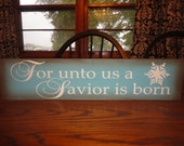 CHRISTMAS Sign, FoR UnTo Us A SaViOr is BoRn, christmas decor/ PriMiTiVe Decor/ Wood Sign, HoMe DeCor, HoLiDaY, OrNaMeNt