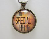 "Pendant - ""THE SPECIAL HELL"" Necklace, Pendant, Charm - Firefly Inspired, Serenity Inspried"