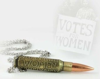 Well Behaved Women Rarely Make History Etched 308 Bullet Necklace Pendant or Keychain