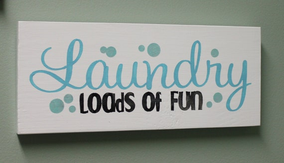 Items Similar To Laundry Loads Of Fun Laundry Room Sign