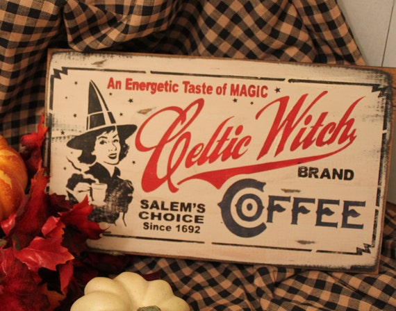 Celtic Witch Coffee Sign Halloween Vintage Style Vintage Label