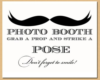 Printable Photo Booth Sign - Mustache Sign, Mustache Bash, Wedding Sign, Strike a Pose Sign- Instant Download
