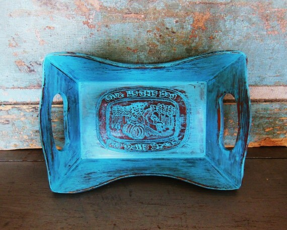 Wooden Tray Turquoise Distressed Give Us This Day Our Daily Bread