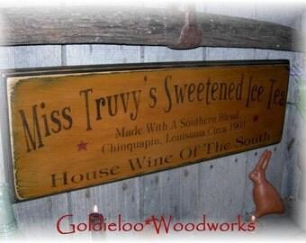 Miss Truvy's Sweetened Ice Tea, Wood Sign, Primitive, Folk Art
