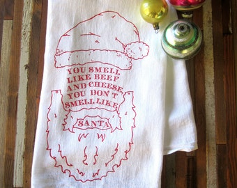Christmas Tea Towel - Screen Printed Flour Sack Towel - Kitchen Towel - Elf - Merry Christmas - Holiday Decor - Flour Sack - Santa Towel
