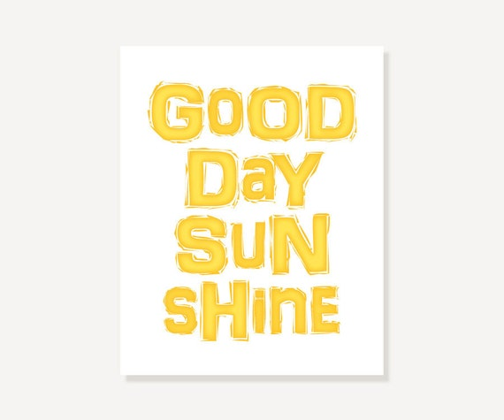 Beatles Quote Art: Typographic Print Song Lyric Print - Good Day Sunshine Digital Print - Yellow