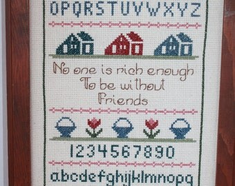 Cross Stitch Sampler- Alphabet- Numbers- Friendship Quote- No one is rich enough to be without Friends- Wall hanging- Heart Decor - Handmade