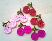 4pcs - Cherries Crochet Appliques-choose any color- fine acrylic yarn - made to order