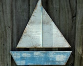 Beach-y Weathered Sail Boat, Lake House Decor, Coastal Living, Beach House Wall Hanging, You Choose Colors