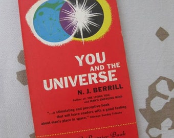 You and the Universe by N.J. Berrill - A Premier Book