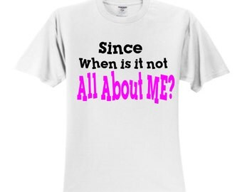 All About ME T Shirt