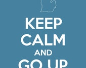 Keep calm and go up north 5x7 digital download (blue)