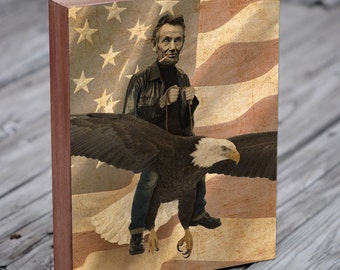 Abraham Lincoln Riding a Bald Eagle - Eagle Art - American - Abe Lincoln - Wood Block Wall Art Print