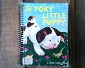 Pokey Little Puppy/ Little Golden Book/ recycled journal