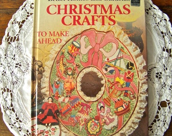 Vintage Christmas Crafts Better Homes and Gardens Holiday Gifts Crochet Needlepoint Christmas Ornaments 1984