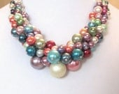 Pearl Cluster Necklace of Multi-Color Bright Rainbow Colored Glossy Pearls - Chunky, Bold, Choker, Bib, Necklace, SRAJD, Custom Ordered
