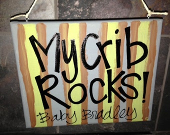 Baby Gift - My Crib Rocks - Customize Your Canvas - Name & Other Details