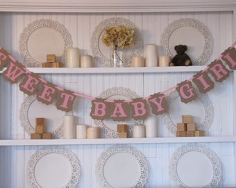 SWEET BABY GIRL  Banner, Its a Girl Banner, Baby Girl Decoration, Baby Girl Shower, Baby Girl Sign, Baby Girl Banner