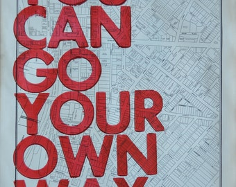 Rochester /  You Can Go Your Own Way/ Letterpress Print on Antique Atlas Page