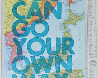 Japan and Korea /  You Can Go Your Own Way/ Letterpress Print on Antique Atlas Page