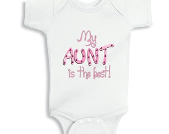My Aunt is the best personalized baby bodysuit