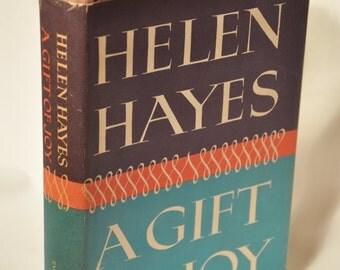 Helen Hayes A Gift of Joy 1965 Hardback book