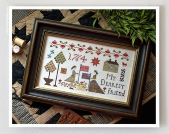 My Dearest Friend : Plum Street Samplers counted cross stitch pattern John Adams embroidery