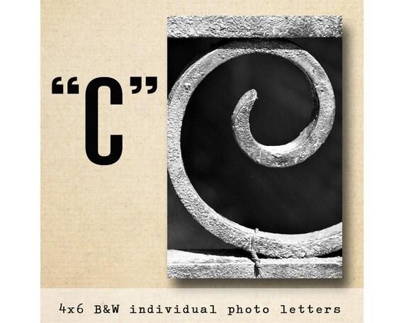 Letter C Alphabet Photography  Black and White 4x6 Photo Letter UNFRAMED