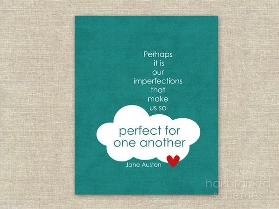 Jane Austen Quote Love Poster - Perfect for One Another Typographic Digital Art Print - Teal Green Cloud Heart