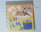 You're The Toast To My Jam Card/ Valentines Card, Anniversary Card, Love Card