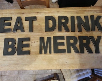 Handpainted Freestanding Wooden Letters - Eat Drink Be Merry - Christmas - Ariel - various colours and finishes