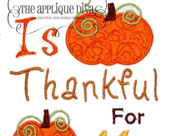 Thanksgiving Everyone is Thankful for Me Digital Embroidery Design Machine Applique