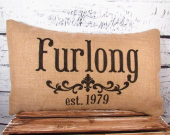 Personalized family name burlap pillow personalized with name and established date - 12X20 -  lumbar - wedding gift - decor