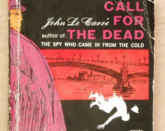 1960s paperback fiction Call for the Dead by John le Carre
