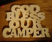 God Bless Our Camper
