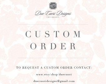Custom Order for Arundeep