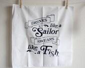 Silkscreen Handkerchief Poster - Drinks Like A Sailor/Swears Like A Fish