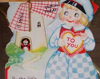 Valentine Card Die Cut Mechanical 1940's Card with Dutch Child Windmill Dutch Treat  Be My Valentine made in USA  Valentines Day