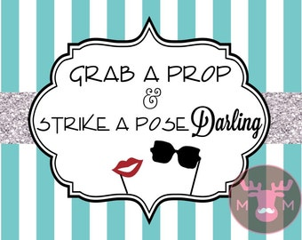 INSTANT DOWNLOAD - Photo Booth Sign - Tiffany Blue and Silver Glitter - Grab A Prop & Strike A Pose Darling