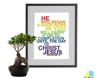 Philippians 1:6. Carry to Completion. Rainbow Version. 8x10in. DIY. Printable Christian Poster. Bible Verse. Amen Designs.