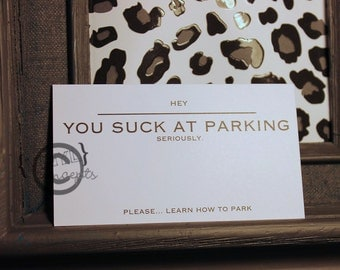 "Packs of 20 - ""You Suck At Parking"" Cards - Nice"