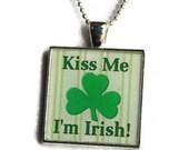 Kiss Me I'm Irish Resin Pendant