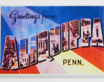 Greetings from Aliquippa Pennsylvania Fridge Magnet (2 x 3 inches)
