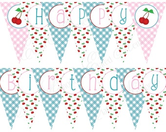 Retro Cherry Party Printable Party Banner - DIY Birthday Pennant - With a Cherry on Top - Happy Birthday