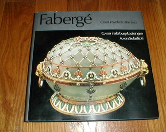 1979 Faberge Book *Court Jeweler to the Tsars*  Illustrations In Colour And Black & White!