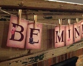 BE MINE Paper Garland Banner for Valentine's Day ~ Valentine or Wedding Decoration ~ Illustrated Alphabet Letter Paper Cards Banner