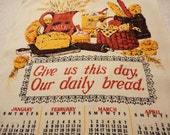 1970 Linen Calendar Towel with Table Prayer Theme - Give Us This Day Our Daily Bread