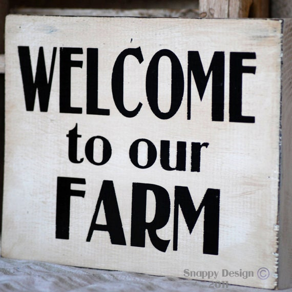 Welcome To Our Farm Sign Rustic Country