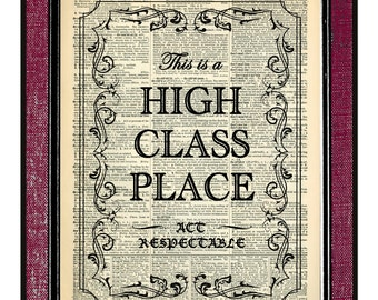 HIGH CLASS PLACE Wall Decor Book Art Wall Hangings Wall Sign Original Collage Print On Vintage Book Page Dorm Decor